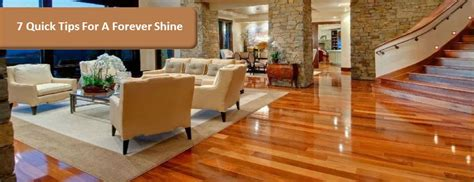 7 Tips On Your Floors Shine by 7 Tips For A Forever Shine Holloway House