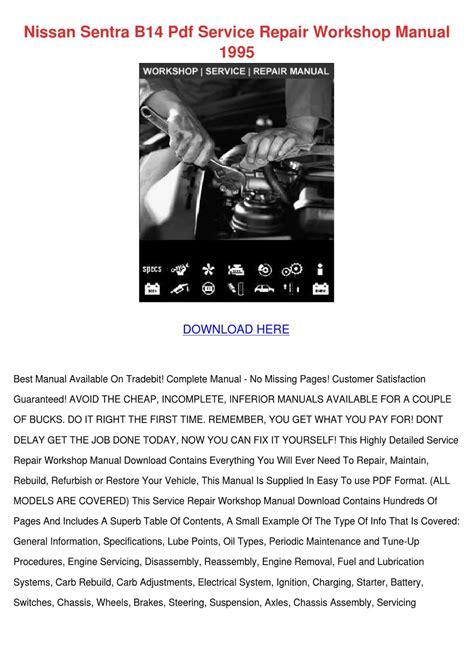small engine repair manuals free download 1995 hyundai sonata instrument cluster nissan sentra b14 pdf service repair workshop by katrina scholle issuu