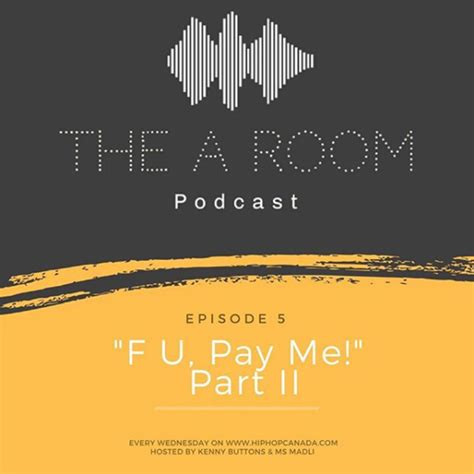 Divashop Podcast Episode 1 2 by The A Room Podcast Ep 5 F U Pay Me Pt 2 Hiphopcanada