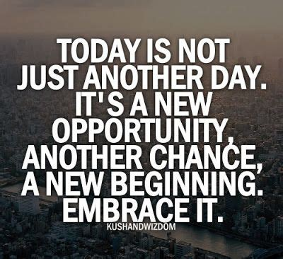 Today The Begin 9 quotes about new opportunities quotesgram