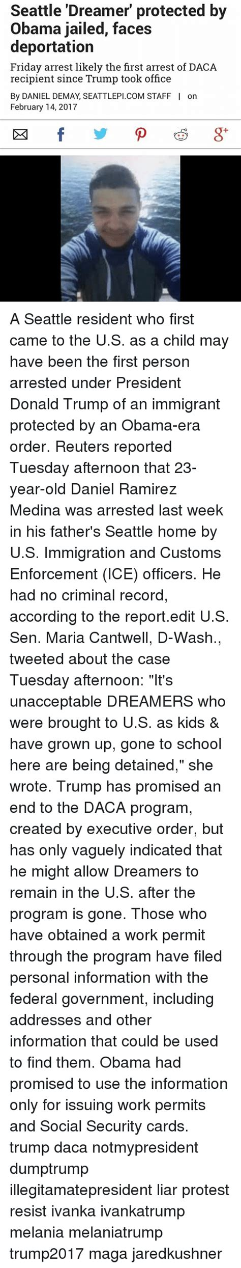 Seattle Criminal Record Seattle Dreamer Protected By Obama Jailed Faces