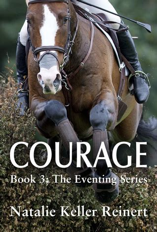 bare bravery how to be creatively courageous books courage eventing 3 by natalie keller reinert reviews