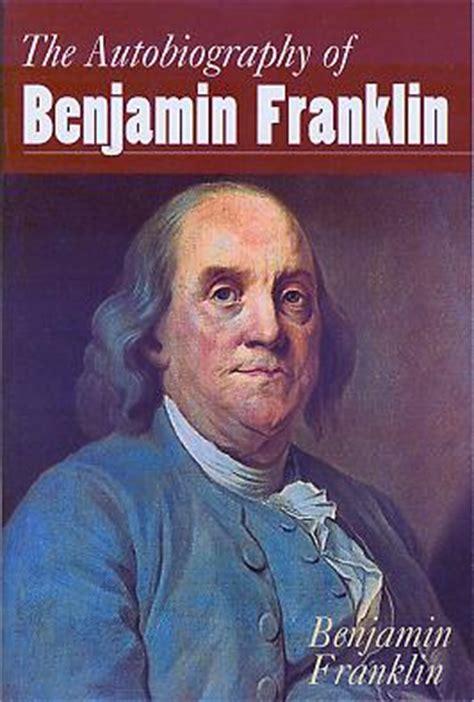 benjamin franklin biography en ingles disciplina en busca del equilibrio