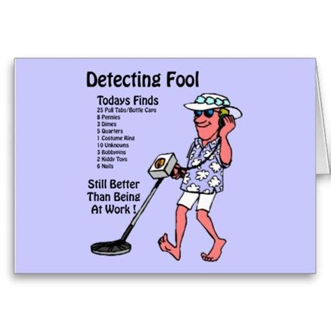 Metal Detector Meme - metal detectors greeting cards my new hobby pinterest