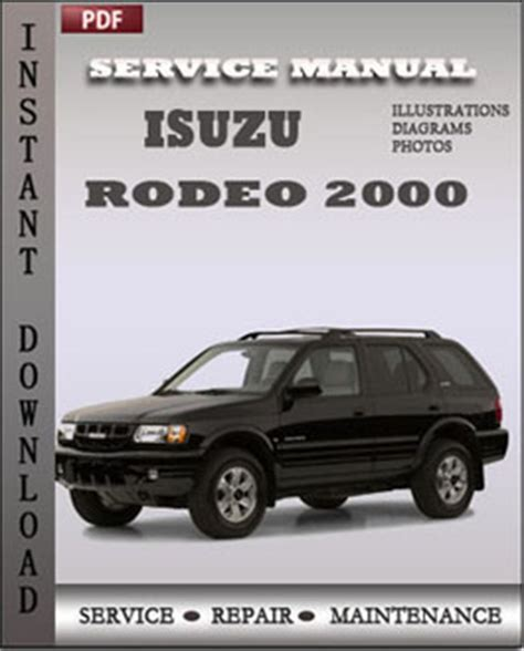 automotive repair manual 2001 isuzu rodeo sport free book repair manuals isuzu rodeo 2000 workshop repair manual pdf servicerepairmanualdownload com