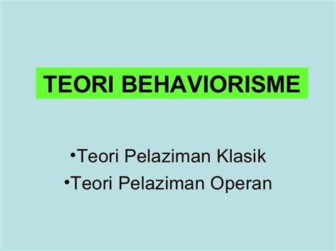 Teori Teori Hukum Klasik Kontemporer teori behaviorisme