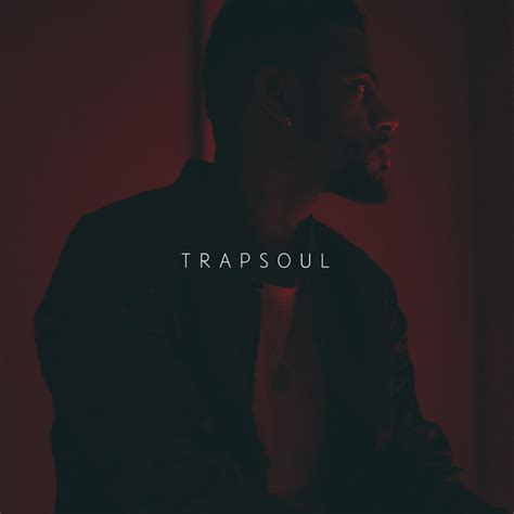 t r a p s o u l by bryson tiller on spotify