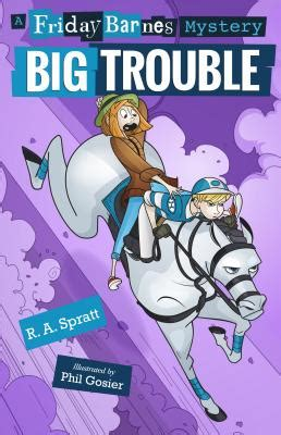 big trouble a friday barnes mystery indiebound org