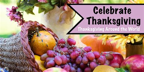 How Some Of Our Favorite Celebrate Thanksgiving by Why Does Our Country Celebrate Thanksgiving 28 Images
