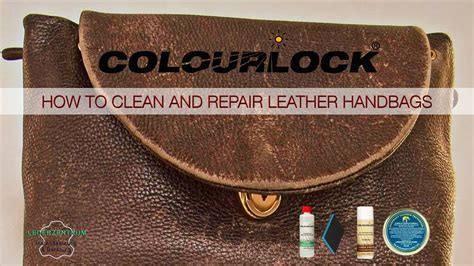 How To Patch Leather by How To Clean And Repair Leather Handbags Www Colourlock