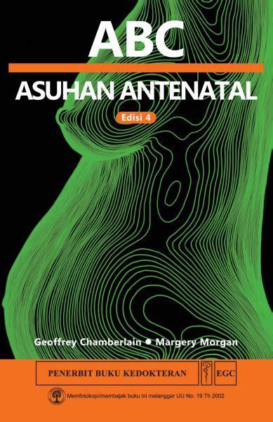 buku kedokteran buku abc asuhan antenatal ed 4