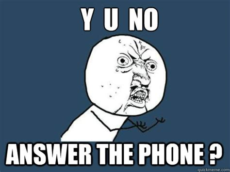 Answer The Phone Meme - related keywords suggestions for not answer your phone