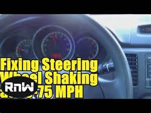 Steering Wheel Vibrates When Braking At High Speed Diagnosing Car Vibration Or Shaking Problems At Highway