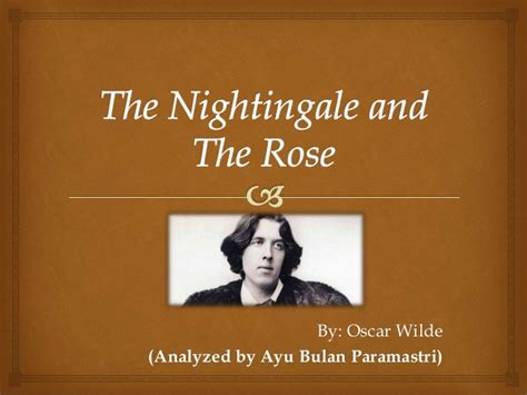 Oscar Wilde The Nightingale And The Essay by Powerpoint Prose The Nightingale And The By Oscar Wilde