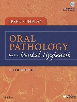 general and pathology for the dental hygienist books pathology for the dental hygienist by olga a c ibsen