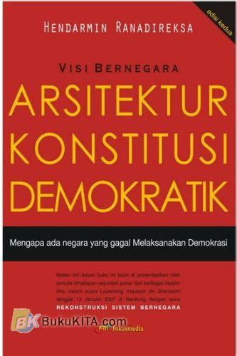 bukukita visi bernegara arsitektur konstitusi demokratik