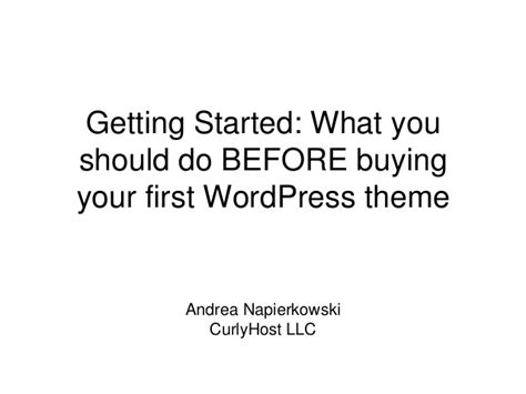 What To Do Before You Buy Your First Wordpress Theme