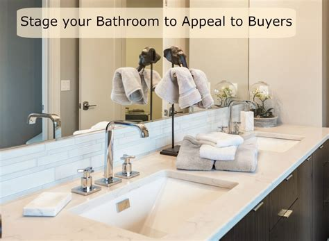 bathroom staging ideas staging tips to boost your bathrooms selling power