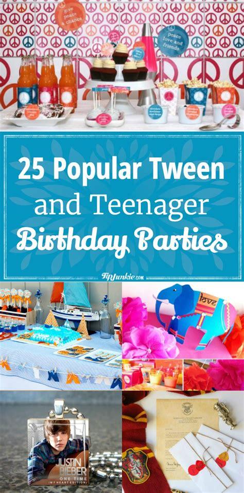Popular  Ee  Tween Ee   And Teenager  Ee  Birthday Ee   Parties Tip Junkie