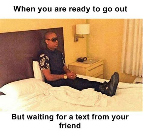 waiting meme 25 best memes about waiting for a text waiting for a