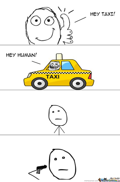 Taxi Driver Meme - hey taxi by maziko66 meme center