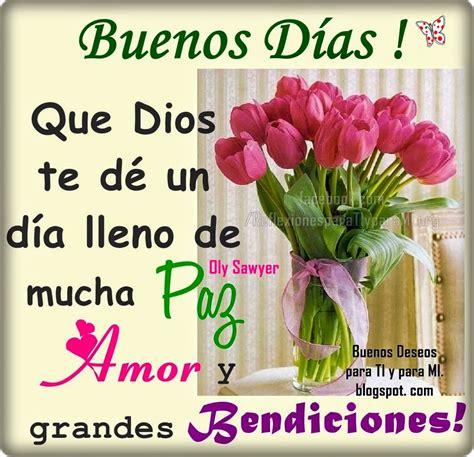 imagenes de buenos dias mi amor que dios te bendiga buenos deseos para ti y para m 205 buenos d 205 as que dios