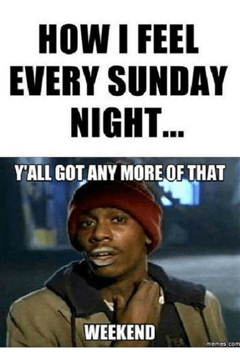 Sunday Night Meme - funny sunday memes collection for friends family and all