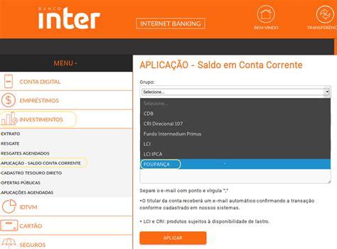 www interno como abrir uma conta poupan 231 a no banco inter conta corrente