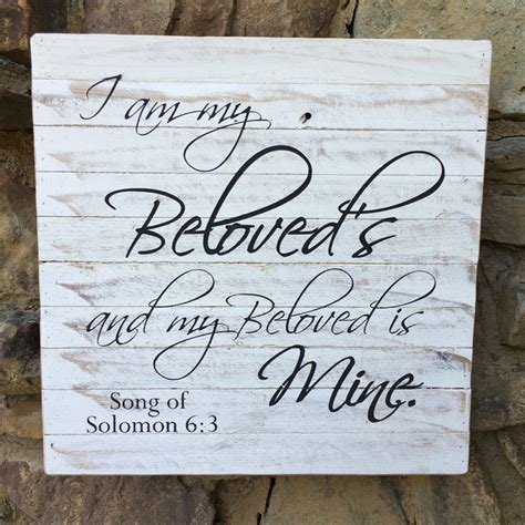 My Beloved quot i am my beloved s and my beloved is mine quot song of solomon