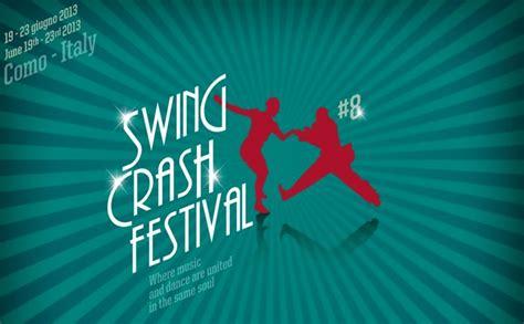 swing crash festival swing crash festival como hotel posta moltrasio