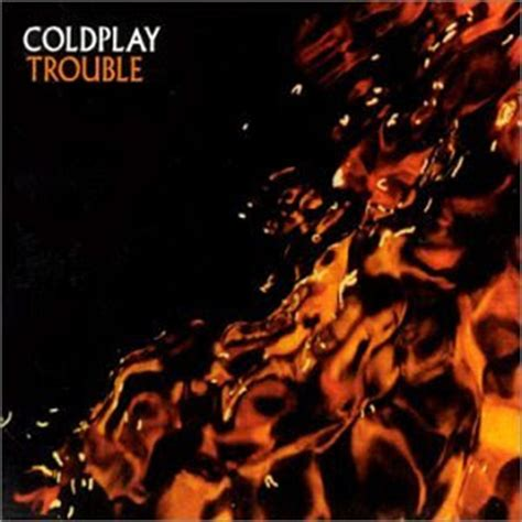 coldplay trouble lyrics coldplay trouble lyrics missinglyrics