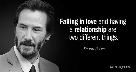 keanu reeves relationships top 25 quotes by keanu reeves of 134 a z quotes