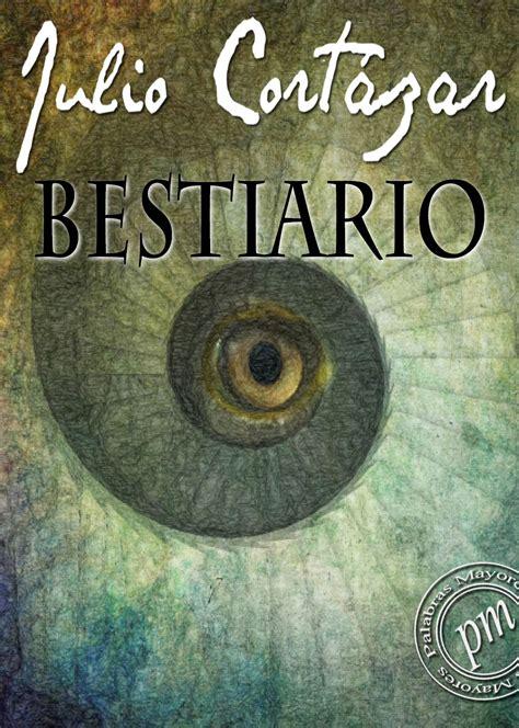 libro bestiario spanish edition bestiario kindleton descarga libros gratis para kindle en espa 241 ol