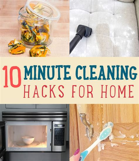 cleaning house hacks 10 minute cleaning hacks that will keep your home