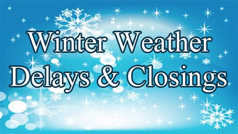 Winter Weather High Volume Delays Weather Delays And Closings Monday December 28th