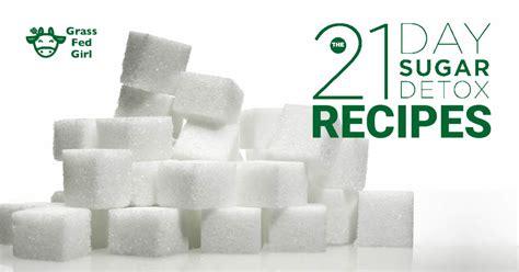 21 Day Sugar Detox Recipes Level 1 by 21 Day Sugar Detox Recipes Grass Fed