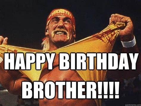 Brother Birthday Meme - birthday card printable hulk hogan birthday card happy