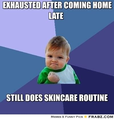 exhausted after coming home late success kid meme
