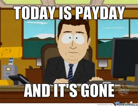 Pay Day Meme - pics for gt payday meme
