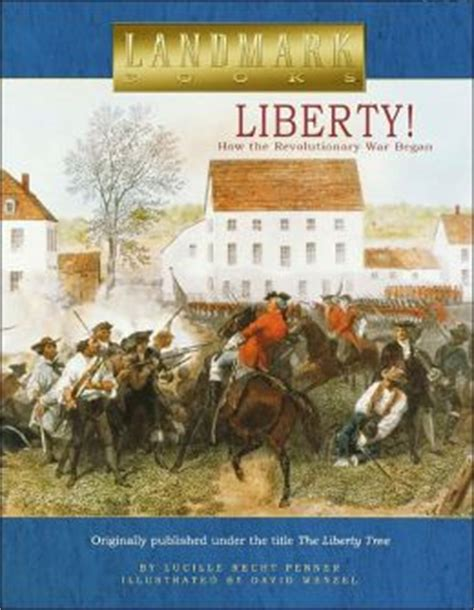 on liberty books liberty how the revolutionary war began by lucille recht