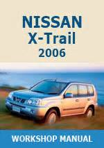Nissan X Trail 2006 Workshop Repair Manuals