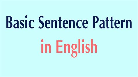 exle of basic sentences pattern basic sentence pattern in english basic patterns youtube
