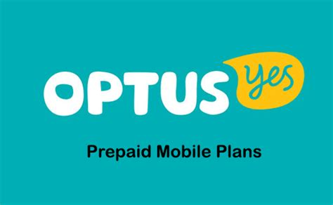 optus prepaid mobile optus prepaid mobile phone plans reviews offers 2018