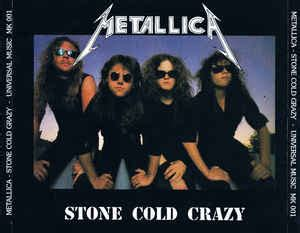 metallica stone cold crazy metallica stone cold crazy cd unofficial release