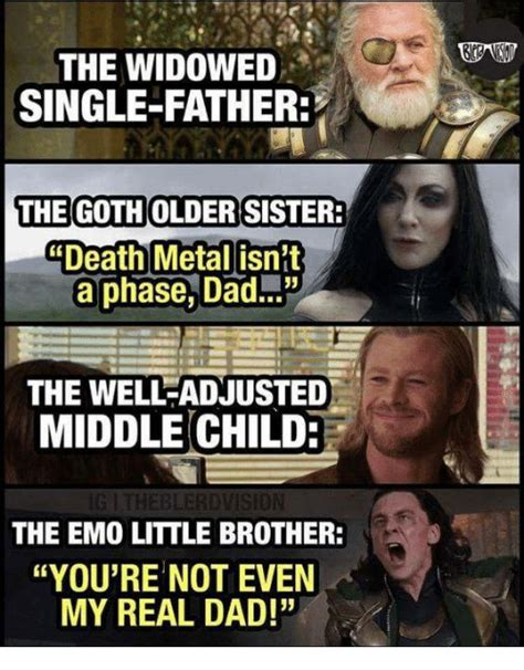 Single Father Meme - the widowed single father thegotholdersister death metal