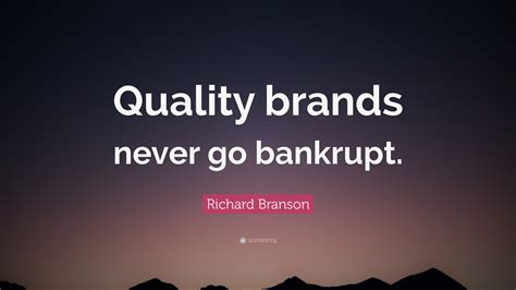 Quality Brands by Richard Branson Quotes 100 Wallpapers Quotefancy
