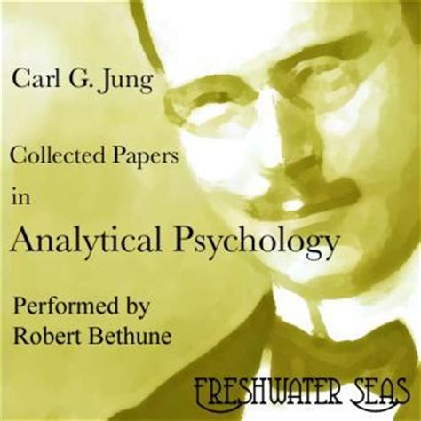 collected papers on analytical psychology books listen to collected papers in analytical psychology by