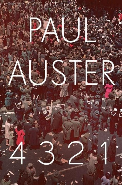 4 3 2 1 a novel books review 4 3 2 1 by paul auster the booktopian