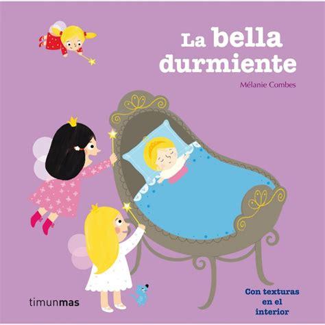 libro la bella durmiente troquelados la bella durmiente de m 233 lanie combes comprar libro