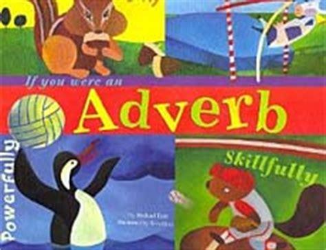 Teach Adverbs With Children S Books